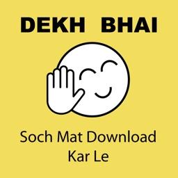 Dekh Bhai ~ Create Funny Indian Meme