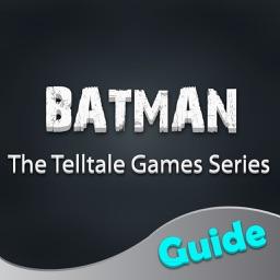 Best Guide for Batman - The Telltale Series