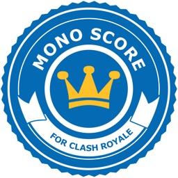 Mono Score for Clash Royale
