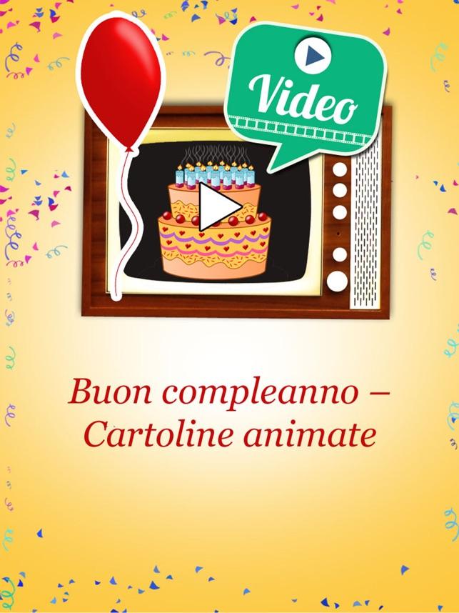 Buon Compleanno Cartoline Animate Video Auguri Su App Store