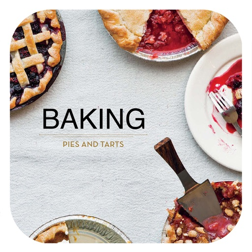 Baking - Pies and Tarts