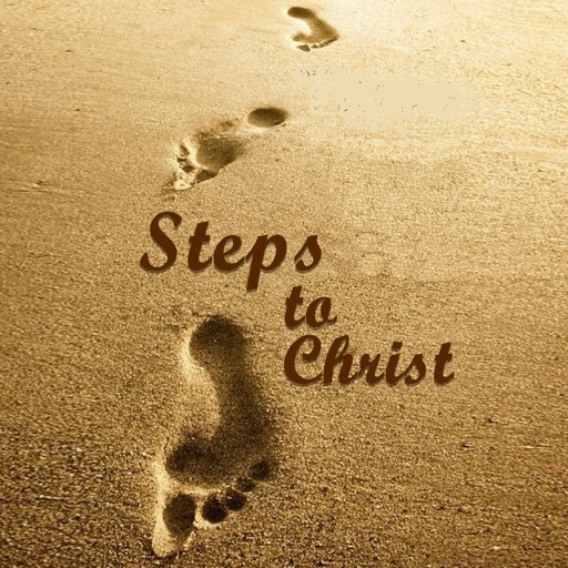 Steps to Christ - Written By Ellen G. White