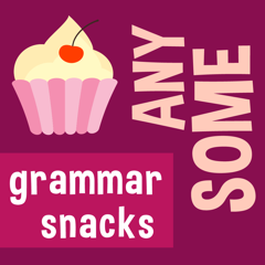 Learn English grammar: Some, any & their compounds