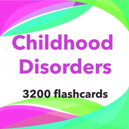 Childhood Disorders Study Guide -2200 Terms & Q&A