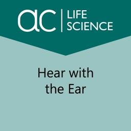 Hear with the Ear