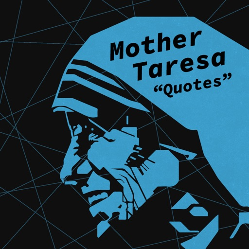Quotes & Biography of Mother Teresa