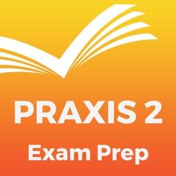 Praxis 2 Exam Prep 2017 Edition
