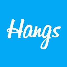 Hangs -- An App