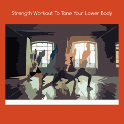 Strength workout to tone your lower body