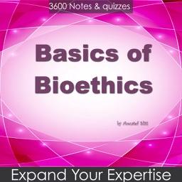Basics of Bioethics for self Learning & Exam prep