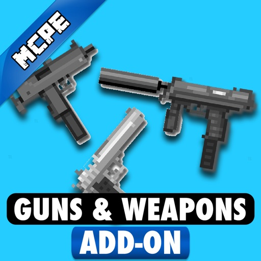 GUNS & WEAPONS ADD-ON for Minecraft Pocket Edition