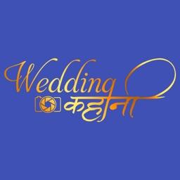 Wedding Kahani