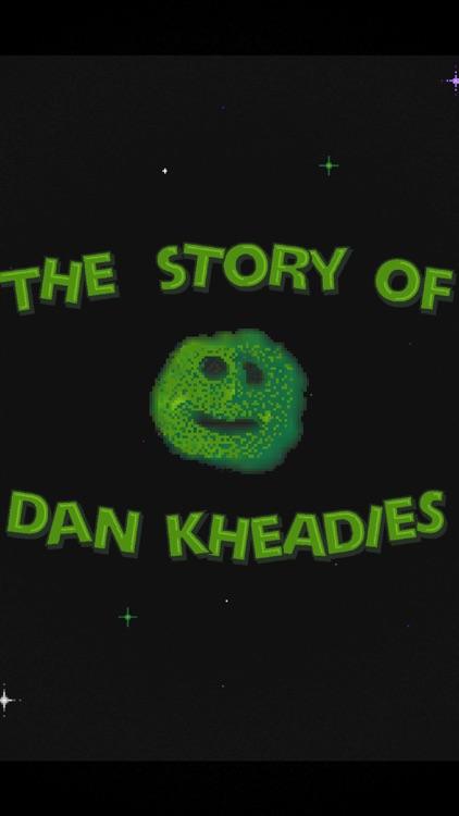 The Story of Dan Kheadies