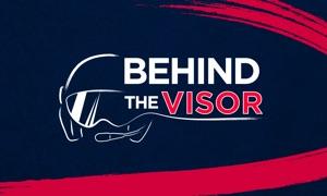 Behind the Visor