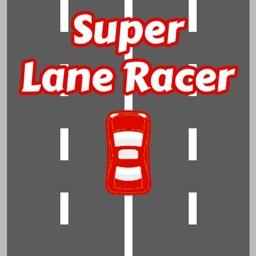 Super Lane Racer: Fast Arcade