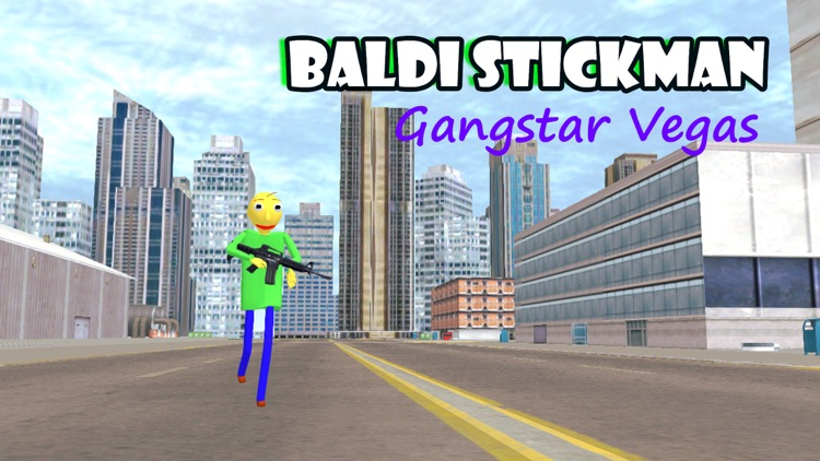 Baldi Stickman Gangstar Vegas screenshot-0