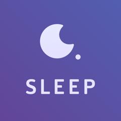 Sleep: Relaxation & Meditation