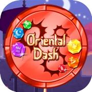 【 Oriental Dash 】