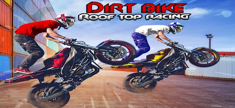 Dirt Bike Roof Top Racing Fun Cheat Codes
