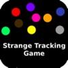 Strange Tracking Game