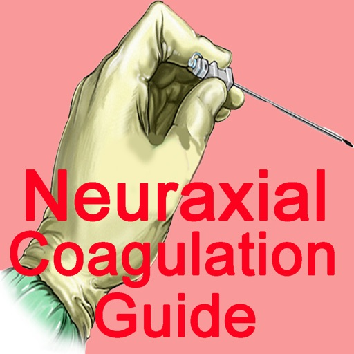 Neuraxial coagulation guide