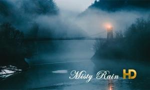 Misty Rain HD