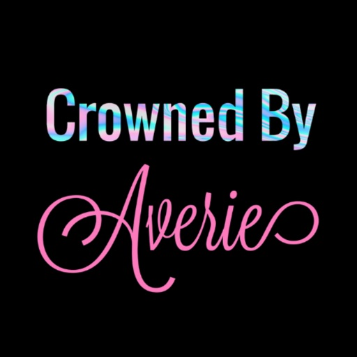 Crowned By Averie