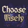 Choose Wisely... - iPadアプリ