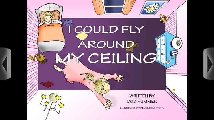 I Could Fly Around My Ceiling