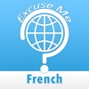 Excuse Me French - iPhoneアプリ