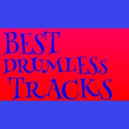 Best Drumless Tracks