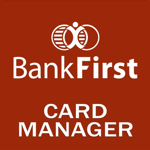 Bank First Card Manager