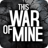 This War of Mine - 11 bit studios s.a.
