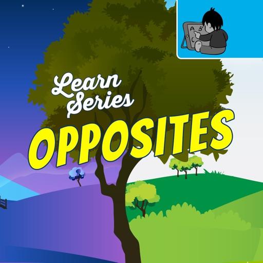 Learn Series Opposites