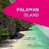 Palawan Island Travel Guide