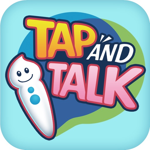 Tap and Talk
