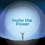 Invite the Power