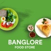 Banglore Food Store