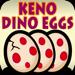 Keno Dino Eggs Hack Online Generator
