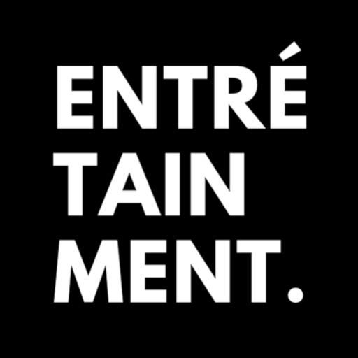 Entre-tainment