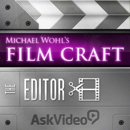 Film Craft 109 - The Editor