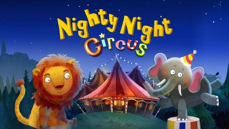 Nighty Night Circus screenshot-0