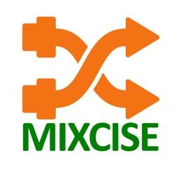 MIXCISE