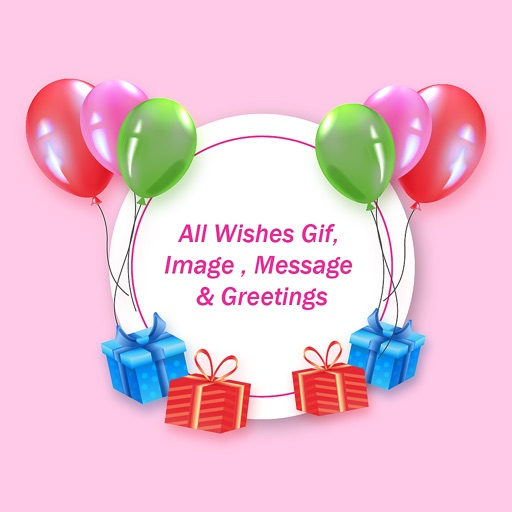 All Wishes GIF &Message& Photo