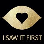 I SAW IT FIRST