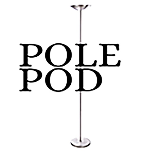 The Pole POD