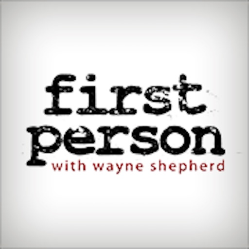 First Person Interview Podcast