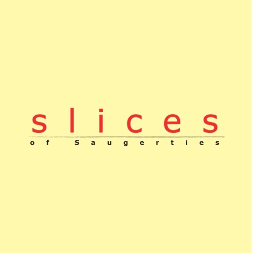 Slices of Saugerties