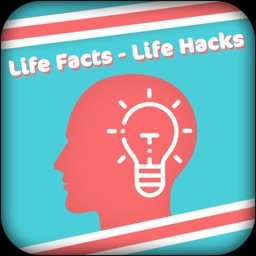 Life Hack - Life Facts