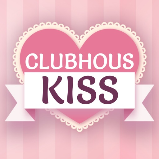 ClubhouseKiss